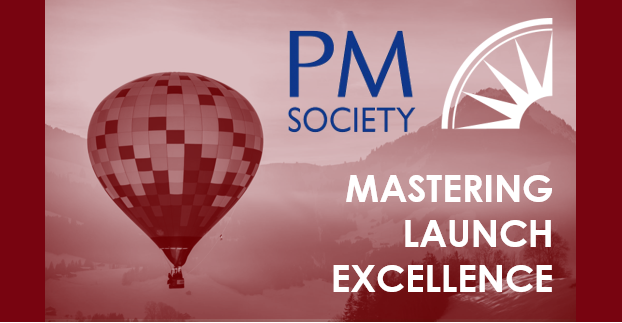 Launch Excellence Virtual Series | PM Society